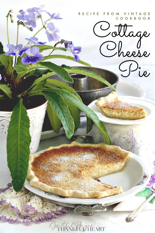 Recipe for Cottage Cheese Pie from grandmother's vintage cookbook, The New American Cook Book with over 4000 recipes, me…