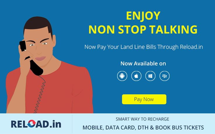 ENJOY NON STOP TALKING  Now Pay Your #LandLineBills Through Reload.in Visit @ www.reload.in/online-bill-payment/