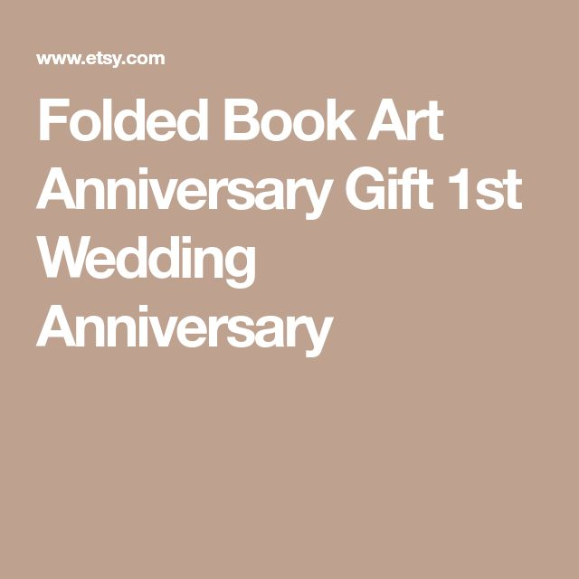 Folded Book Art Anniversary Gift 1st Wedding