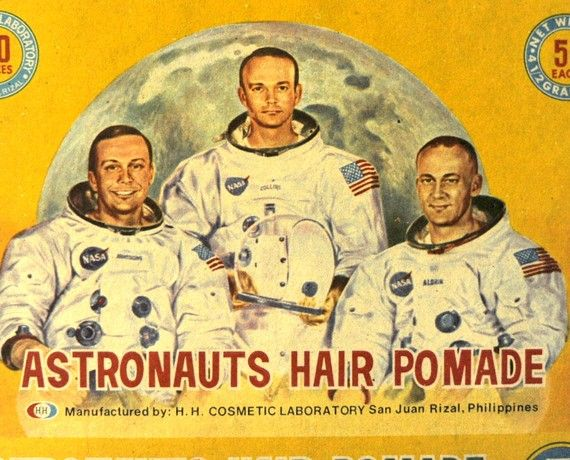First came the historic Apollo 11 moon landing, then came Astronauts Hair Pomade!  Not likely that any astronauts actually endorsed this.