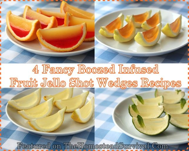 4 Fancy Boozed Infused Fruit Jello Shot Wedges Recipes Homesteading - The Homestead Survival .Com