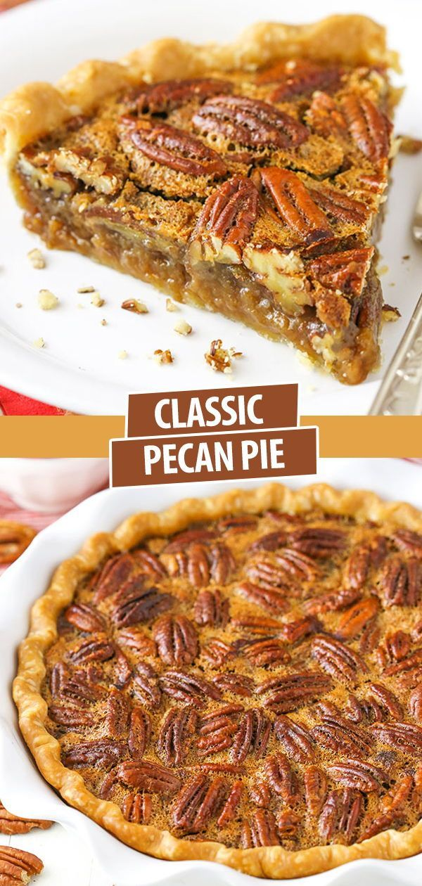 Classic Pecan Pie Recipe Thanksgiving Christmas Dessert In 2020