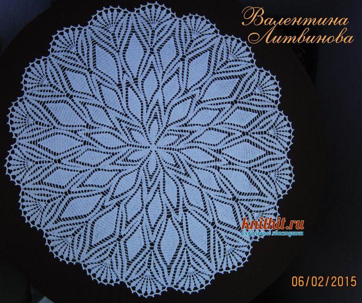 Большая салфетка крючком - работа Валентины Литвиновой вязание и схемы вязания