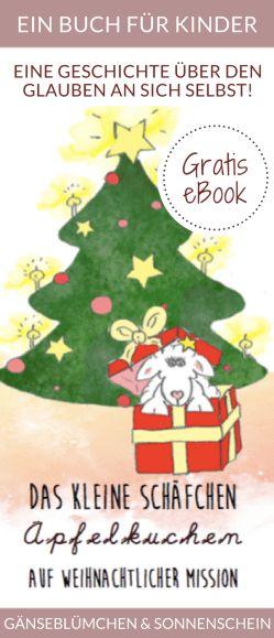 Gratis eBook: Das kleine Schäfchen Apfelkuchen auf weihnachtlicher Mission - eine Geschichte über den Glauben an sich selbst. Weihnachtsgeschichte für Kinder