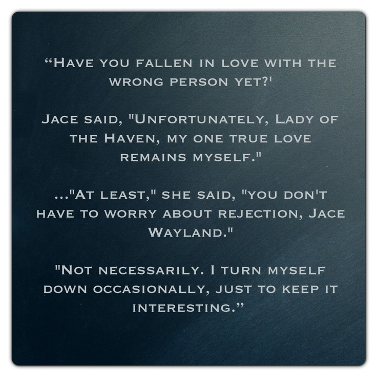 Jace Wayland (City of Bones ~ Mortal Instruments) Quote