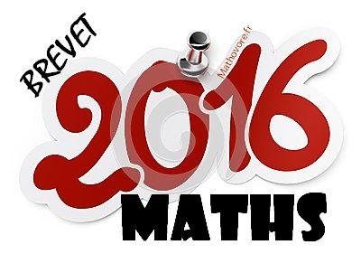 Brevet de maths 2016 : sujet blanc pour réviser  