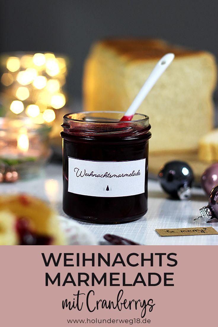 Rezept für Weihnachtsmarmelade mit Beeren, Orangen und Preiselbeeren – ein Genuss   – Gelee und marmelade