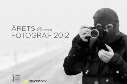 This years photographer in Norway, 2012