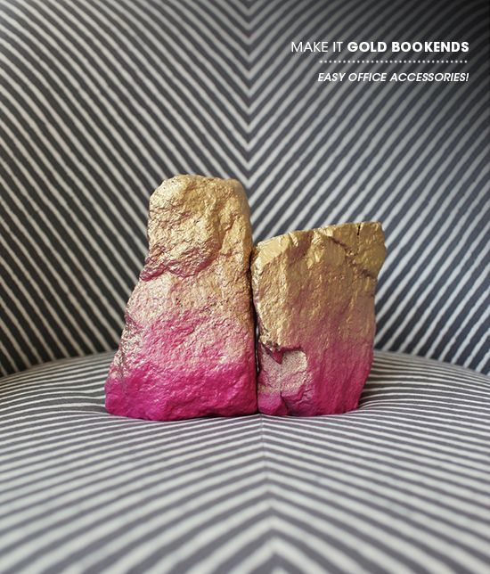 Make Bookends/Paperweights from rocks. I love the Gold to Pink ombre on these- they add so much color and wow effect with so little time and $. Cool project!