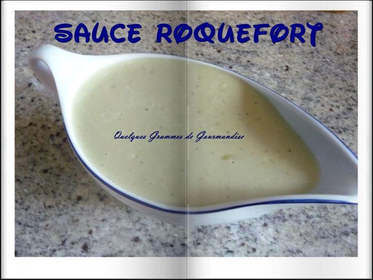 Sauce au Roquefort (Thermomix) - QUELQUES GRAMMES DE GOURMANDISE