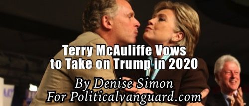 Terry McAuliffe Vows to Take on Trump in 2020