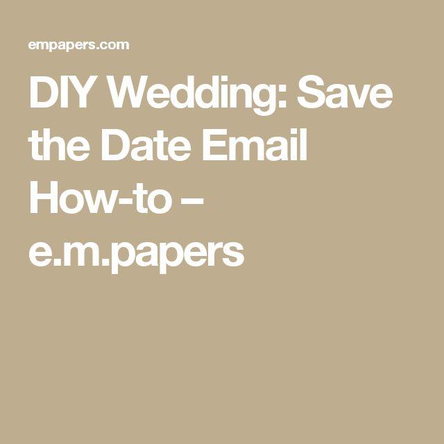 Die Besten 25+ Save The Date Email Ideen Auf Pinterest