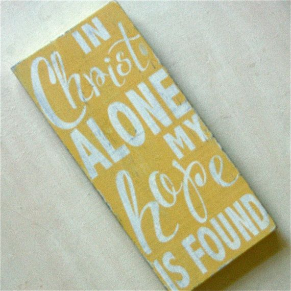 In Christ Alone My Hope is Found. Wooden Hymn Sign.  Subway Art.  Christian Decor.