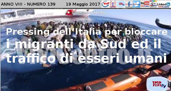 Pressing dell'Italia per bloccare i migranti da Sud ed il traffico di esseri umani