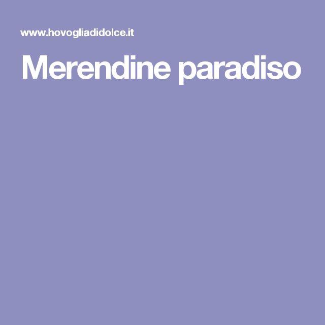 Merendine paradiso