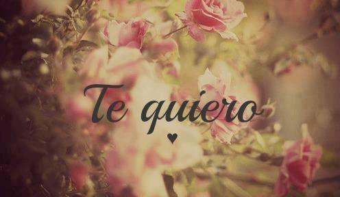 Te quiero-- mi amor <3 te amo
