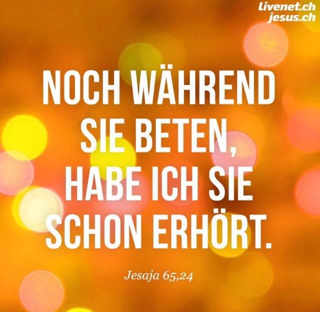 """"""" #NOCH WÄHREND SIE BETEN , HABE ICH SIE SCHON ERHÖRT """". (#SPRICHT #GOTT) - #Bibel - #"""
