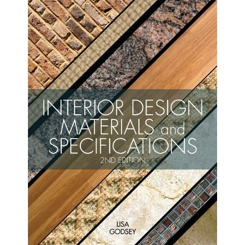 Interior Design Materials And Specifications 2nd Edition Lisa Godsey
