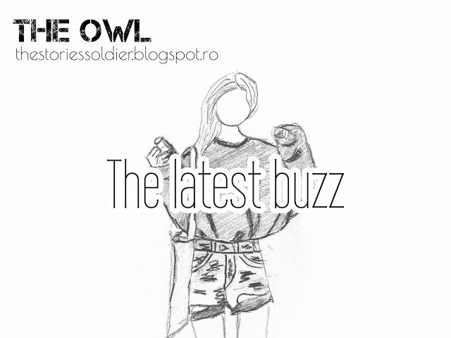 The Owl: The latest buzz