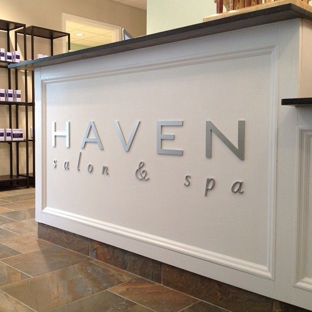 Thanks To Summit Signs Haven Salon Spa In 2018 Pinterest Salons And Na