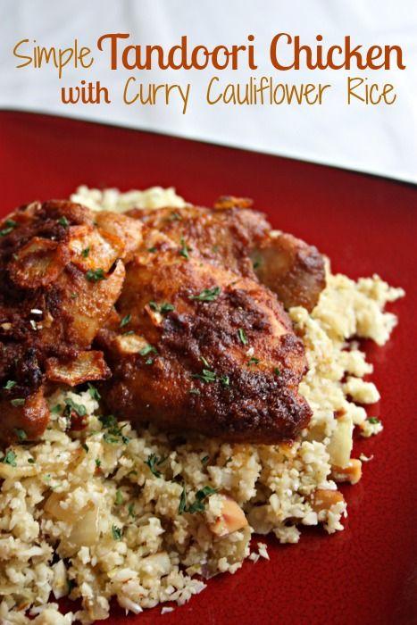 GF Simple Tandoori Chicken with Curry Cauliflower Rice (GAPS, Paleo) - from Health, Home & Happy.jpg.jpg