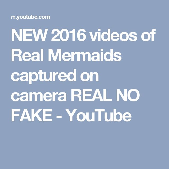 NEW 2016 videos of Real Mermaids captured on camera  REAL NO FAKE - YouTube