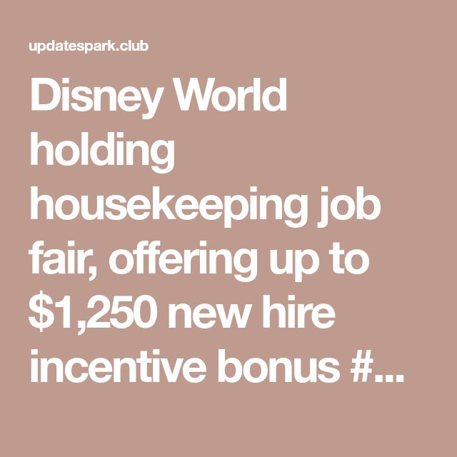 Disney World holding housekeeping job fair, offering up to $1,250 new hire incentive bonus #disney #disneyland #disneystyle#disneystyle #waltdisney #waltdisneyworld#disneycruise #disneybound#jobs