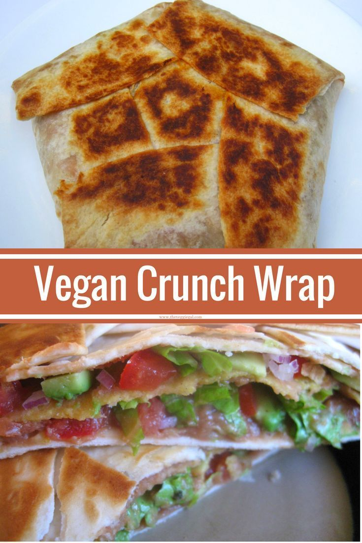 Vegan does not have to be boring! This vegan crunch wrap will satisfy the pickiest eater!