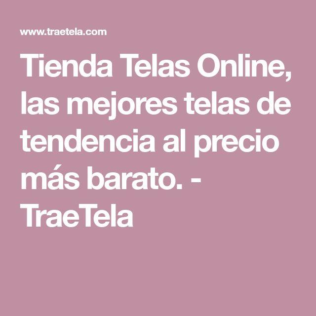 Tienda Telas Online, las mejores telas de tendencia al precio más barato. - TraeTela
