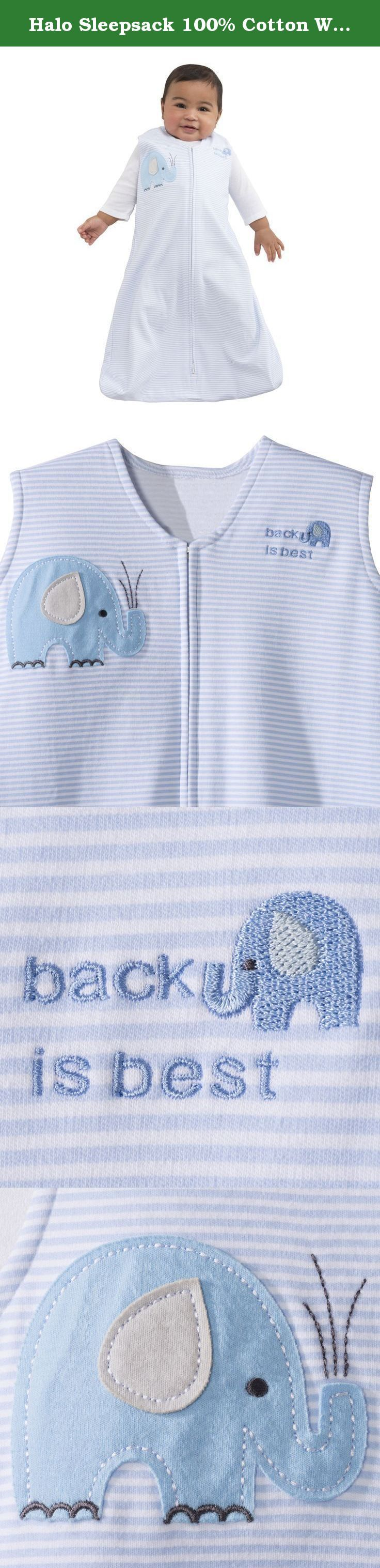 Halo Sleepsack 100% Cotton Wearable Blanket, Blue Stripe, X Large. HALO SleepSack wearable blanket: The Safer Way to Sleep The HALO SleepSack wearable blanket replaces loose blankets in the crib that can cover your baby's face and interfere with breathing. In addition to helping your baby sleep safer, the HALO SleepSack wearable blanket helps your baby sleep better, too. It is a warm cuddly blanket they cannot kick off; ensuring baby sleeps soundly throughout the night. Used in hospital...