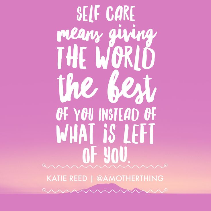 Self Care is Not Selfish – How to Put Yourself First