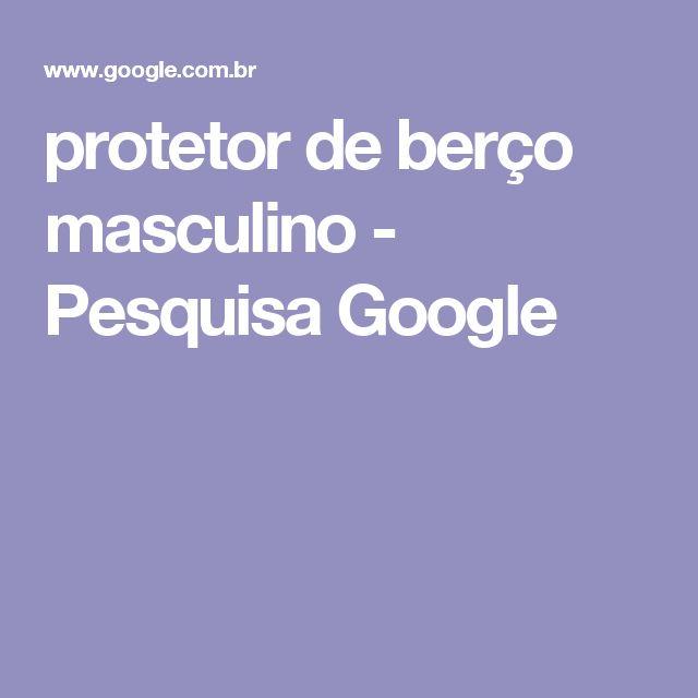 protetor de berço masculino - Pesquisa Google