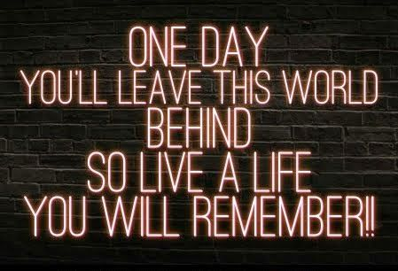One day you'll leave this world behind So live a life you will remember Avicii