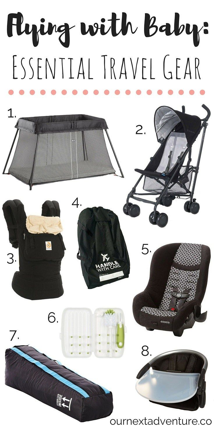 Flying with Baby: Essential Travel Gear: our 8 favorite items worth investing in for travel with littles // What to Pack | Family Travel | Travel with Kids
