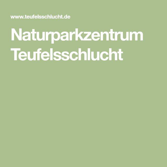 Naturparkzentrum Teufelsschlucht