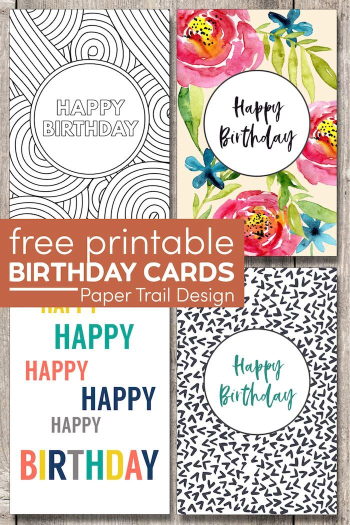 Free Printable Birthday Cards Paper Trail Design Free Printable Birthday Cards Birthday Card Printable Birthday Cards To Print