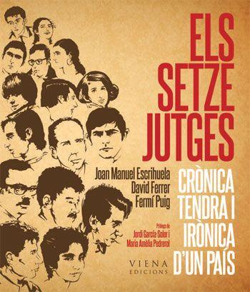 """Cartell de """"Els setze jutges"""", grup de cantants en llengua catalana fundat el 1961 per Miquel Porter i Moix, Remei Margarit i Josep Maria Espinàs. El seu nom prové de l'embarbussament """"setze jutges d'un jutjat mengen fetge d'un penjat"""".La seua missió era impulsar el moviment de la Nova Cançó i normalitzar i defensar l'ús del català cantant cançons contemporànies en aquesta llengua."""