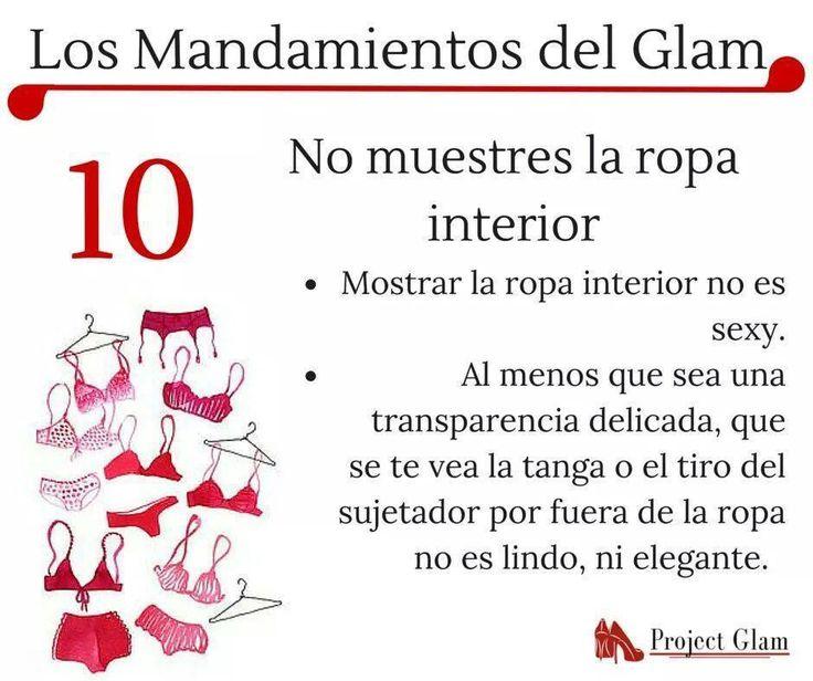 10. Los mandamientos del Glam. No muestres la ropa interior.