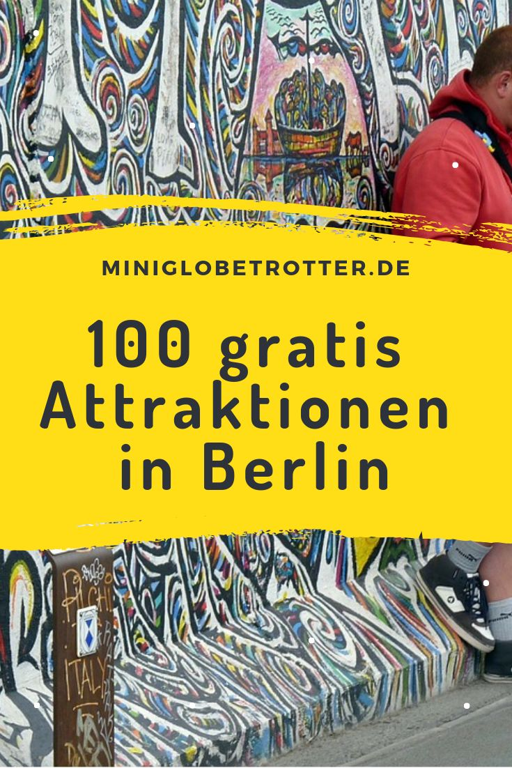 Gratis in Berlin: Knapp 100 kostenlose Attraktionen, die man nicht verpassen darf