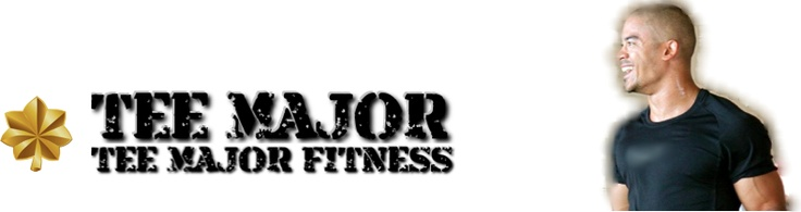 Tee Major & Tee Major Fitness - U.S.Air Force, Navy, Marine, Army,  & USSOCOM Fitness Instructor - Group Fitness Trainer - Fitness Model - Passion & Motivational Expert; providing only the highest quality information regarding all aspects of health & fitness, diet & nutrition for tactical and general population.