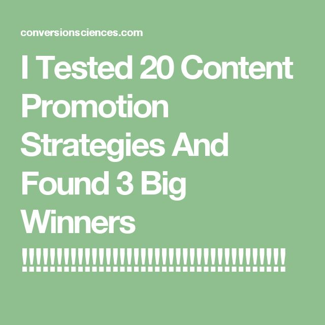 I Tested 20 Content Promotion Strategies And Found 3 Big Winners !!!!!!!!!!!!!!!!!!!!!!!!!!!!!!!!!!!!!!