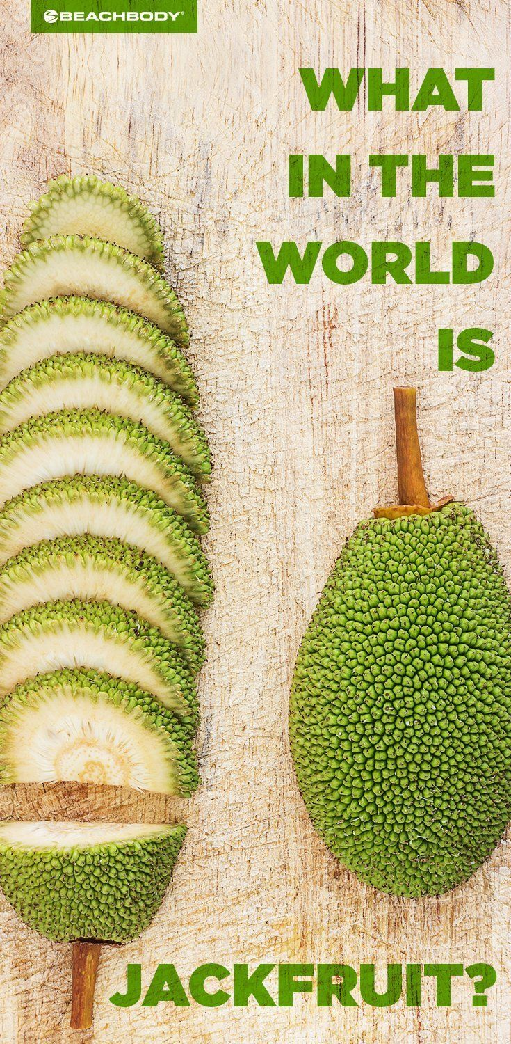 What Is Jackfruit? Read the blog for everything you need to know. superfoods // Jackfruit // vegan food // vegan protein // vegetarian recipes // Beachbody // Beachbody Blog // #jackfruit #vegan #vegetarian #veganrecipes #superfoods #Beachbody