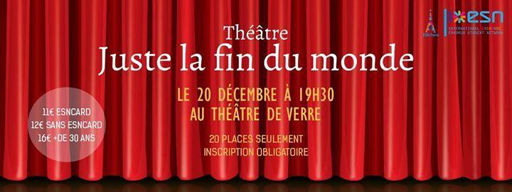 Théâtre: Juste la fin du monde PRIX: 11 euros pour ceux qui ont la carte ESN- 12 euros sans la carte ESN- 16 euros pour les + de 30 ans. Comme vous étiez nombreux à vouloir refaire une sortie au théâtre, ESN PARIS répond à vos besoins. Nous vous invitons à assister à la pièce : JUSTE LA FIN DU MONDE de JEAN-LUC LAGARCE et mise... https://www.unidivers.fr/rennes/theatre-juste-la-fin-du-monde/ https://www.unidivers.fr/wp-content/uploads/2016/12/facebook_event_6173971