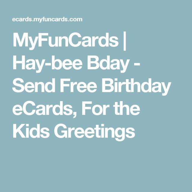 17 Best ideas about Free Online Birthday Cards – Free Birthday E Cards for Kids