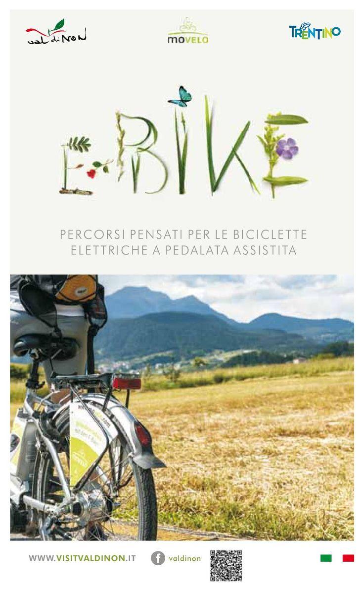 eBIKE Percorsi pensati per biciclette elettriche a pedalata assistita in Val di Non!