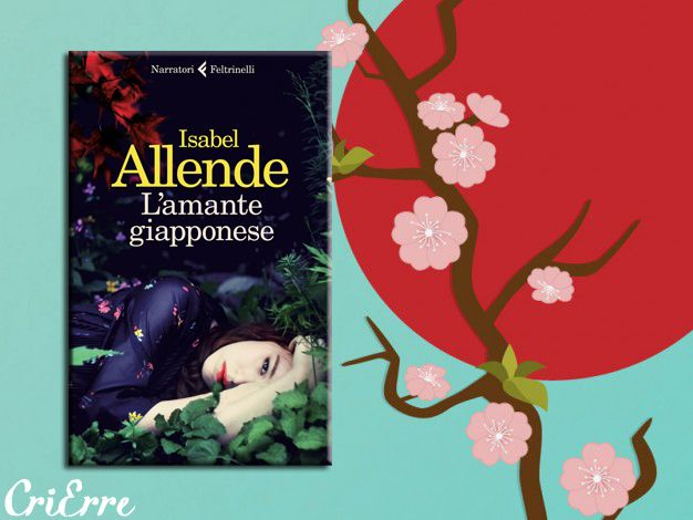 Cri Erre handmade: L'amante giapponese - Romanzo di Isabel Allende #book #quotes #isabelallende #allende #l'amantegiapponese #review #love