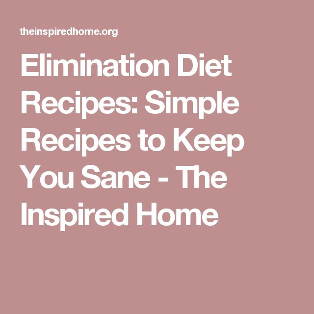 Elimination Diet Recipes: Simple Recipes to Keep You Sane - The Inspired Home