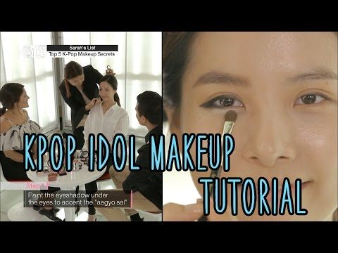 K-Style - Sarah's List - K-Pop Idol Makeup Secrets Tutorial - YouTube