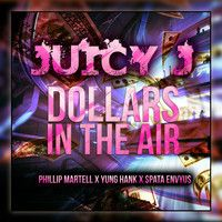 Juicy J  - Dolla$ In The Air (@pmartell1 x @Spata Envyus @yunghank) by Envyu$ & #WhiteMafiaMusic on SoundCloud