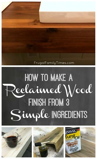 How To Make An Easy Reclaimed Wood Stain Finish From 3 Simple